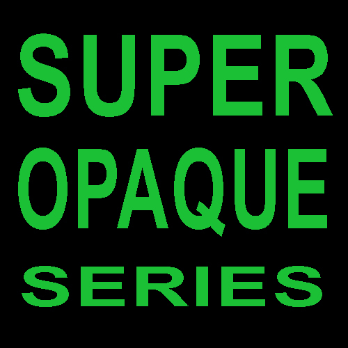 SUPER Opaque Series