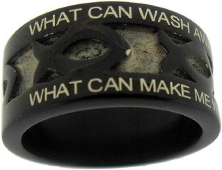 """BLACK STAINLESS STEEL """"NOTHING BUT THE BLOOD"""" ICHTHUS RING 612.  """"WHAT CAN WASH AWAY MY SIN? NOTHING BUT THE BLOOD OF JESUS."""" """"WHAT CAN MAKE ME WHOLE AGAIN? NOTHING BUT THE BLOOD OF JESUS."""""""