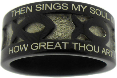 "BLACK STAINLESS STEEL ""HOW GREAT THOU ART"" ICHTHUS RING 616. ""THEN SINGS MY SOUL, MY SAVIOR GOD, TO THEE:"" ""HOW GREAT THOU ART! HOW GREAT THOU ART!"""