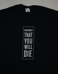 Remember You Will Die T-Shirt