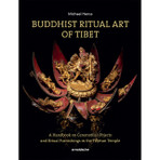 Buddhist Ritual Art of Tibet: A Handbook on Ceremonial Objects and Ritual Furnishings the Tibetan Temple