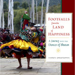 Footfalls From the Land of Happiness