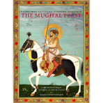 Mughal Feast: Recipes From the Kitchen of Emperor Shah Jahan