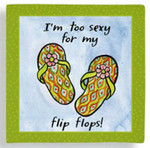 "Flip Flops Cocktail Napkins ""I'm Too Sexy for my Flip Flops"" - 15-113"
