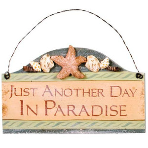 """Beach Small Wood Sign """"Just Another Day in Paradise"""" - 33051D"""