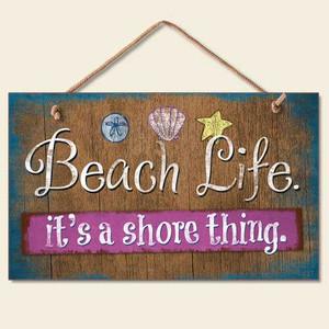 Beach Life Wood Sign 41-814