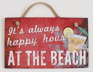 "Beach Wood Sign ""It's Always Happy Hour"" - 41-823"