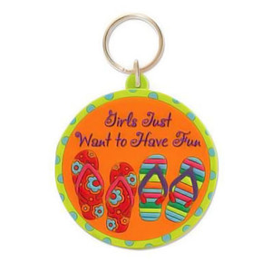 """Flip Flops Key Ring Key Chain """"Girls Just Want to Have Fun"""" - 805-96"""