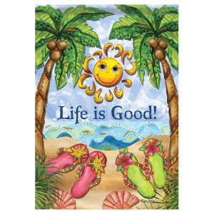 "Life is Good Sunshine Beach Welcome - Garden Flag - 12"" x 18"" - 45350"
