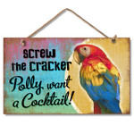 Polly wants a Cocktail Beach Wood Sign 41-669
