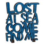 Wood Art Lost at Sea Sign 26673