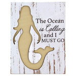 Mermaid Ocean Calling Wooden Sign - 16104M