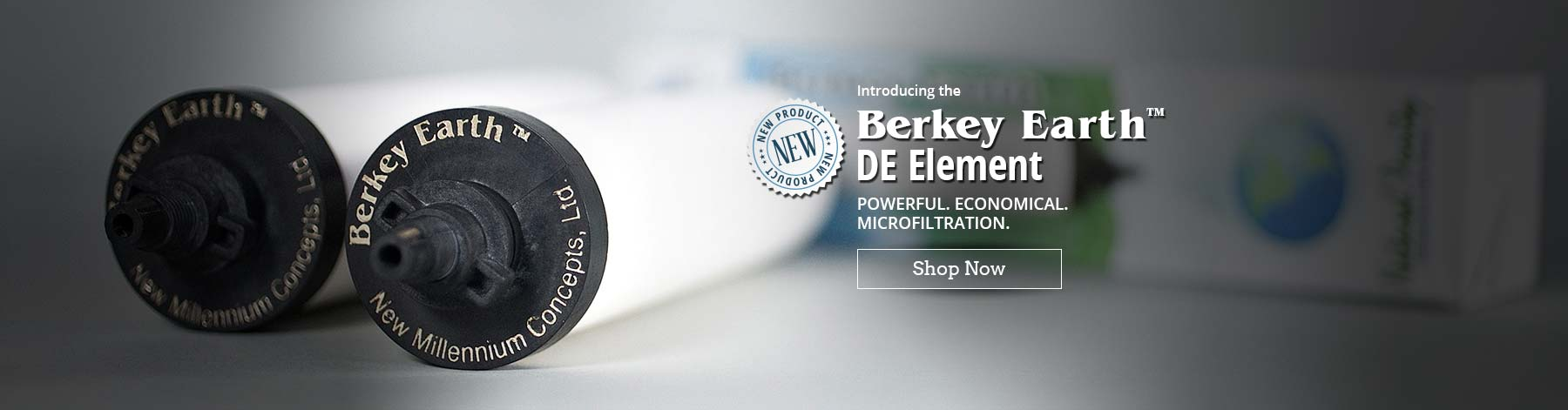 NEW! Berkey Earth DE Element - Powerful. Economical. Microfiltration. Click slide to shop now