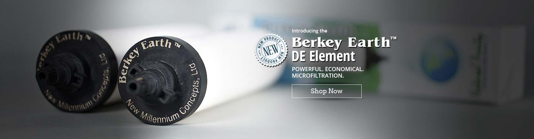 NEW! Berkey Earth DE Element - Powerful. Economical. Microfiltration. Click slide to shop now
