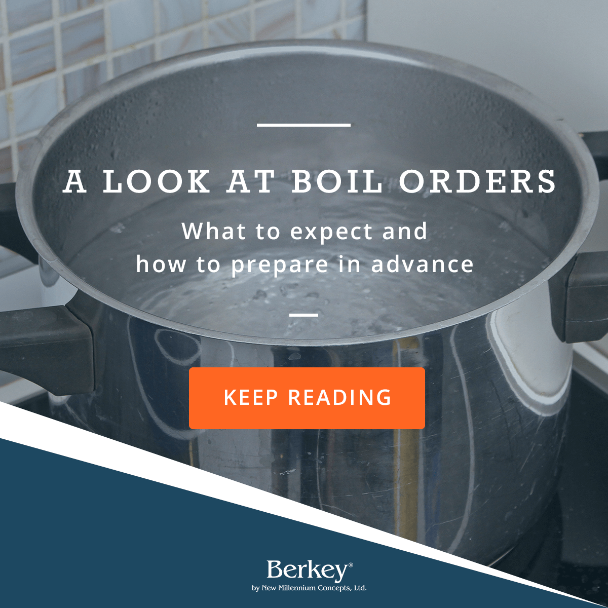 A look at boil orders, what to expect and how to prepare in advance