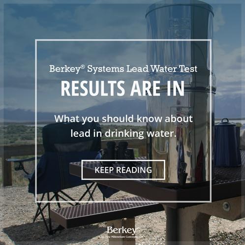 Berkey systems lead water test