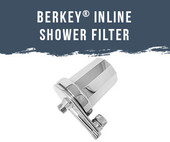 Berkey® Inline Shower Filter