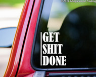 "Get Shit Done vinyl decal sticker 5"" x 4"" Motivation Fitness Training"