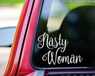 "Nasty Woman vinyl decal sticker 6"" x 4.25"""