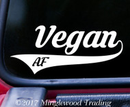"VEGAN AF Vinyl Decal Sticker 7"" x 3"" Veganism"