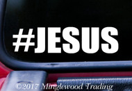 "#JESUS Vinyl Decal Sticker 6"" x 1.5"" Hashtag Jesus"