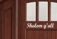 "Shalom Y'all Door Sign - Vinyl Decal Sticker - 11"" x 2.5"""