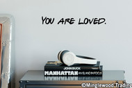 "YOU ARE LOVED Vinyl Decal Sticker 12"" x 1.5"""