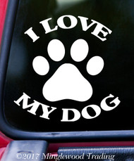 "I LOVE MY DOG Vinyl Decal Sticker 5"" x 5"" Family Pet Puppy"