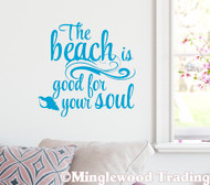 "The Beach Is Good For Your Soul 13"" x 13"" Vinyl Decal Sticker - Ocean"