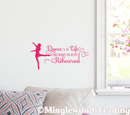 "Dance is Life the Rest is Just Rehearsal 13"" x 9"" Vinyl Decal Sticker"