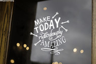 "Make Today Ridiculously Amazing 10"" x 11"" Vinyl Decal Sticker"
