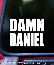 "DAMN DANIEL 5"" x 3"" Vinyl Decal Sticker - Car Window Sticker Meme"
