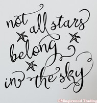 "Not All Stars Belong in the Sky 12"" x 12"" Vinyl Decal Sticker - Inspirational"