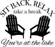 "Sit Back Relax You're at the Lake 13"" x 11"" Vinyl Decal Sticker Adirondack"