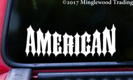"AMERICAN 5.5"" x 2"" Vinyl Decal Sticker - Biker USA United States America"