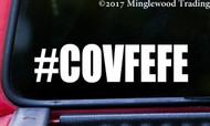 "#COVFEFE 6"" x 1.5"" Vinyl Decal Sticker Covfefe - Resist Donald Trump Hashtag"