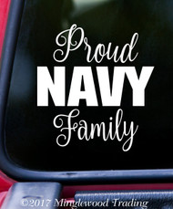 "PROUD NAVY FAMILY 6"" x 6.5"" Vinyl Decal Sticker - USN United States Military"