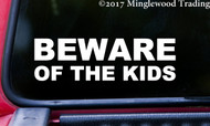 "BEWARE OF THE KIDS 8"" x 2.5"" WHITE  Vinyl Decal Sticker - Children Car Minivan"