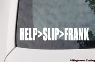 "HELP>SLIP>FRANK 8"" x 1.5"" Vinyl Decal Sticker - The Grateful Dead Bob Weir Jerry Garcia"