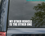 "MY OTHER VEHICLE IS THE OTHER ONE 8"" x 2"" Vinyl Decal Sticker - Grateful Dead - FREE SHIPPING"