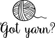 "Got Yarn? - Vinyl Decal Sticker Crochet Knitting Sewing Weaving - 5.5"" x 4"""