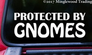 "PROTECTED BY GNOMES 8"" x 3"" Vinyl Decal Sticker - 20 Color Options"