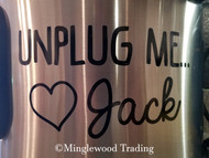 "UNPLUG ME … LOVE JACK 5"" x 2.75"" Vinyl Decal Sticker - This Is Us - Crock Pot Instant Pot - FREE SHIPPING"