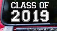 "CLASS OF 2019 6"" x 3"" Vinyl Decal Sticker - Graduation - High School - University College"