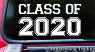 "CLASS OF 2020 6"" x 3"" Vinyl Decal Sticker - Graduation - High School - University College"