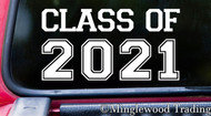 "CLASS OF 2021 6"" x 3"" Vinyl Decal Sticker - Graduation - High School - University College"