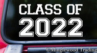 "CLASS OF 2022 6"" x 3"" Vinyl Decal Sticker - Graduation - High School - University College"