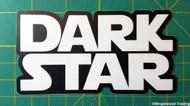 "DARK STAR 4.75"" x 2.5"" Die Cut Decal - The Grateful Dead - Jerry Garcia - Bumper Sticker - FREE SHIPPING"