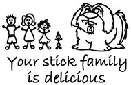 "Dog Ate Stick Family Your stick family is delicious Vinyl Decal Sticker 7""x4.5"""