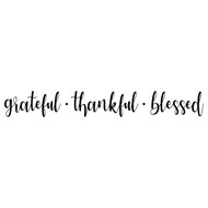 "Grateful Thankful Blessed 22"" x 3"" Vinyl Decal Sticker - Wall Decor"